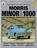 Morris Minor & 1000: Guide to Purchase & D.I.Y. Restoration/F442 (Foulis Motoring Book, F442) (0854294422) by Porter, Lindsay
