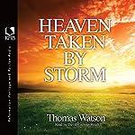 Heaven Taken by Storm | Thomas Watson