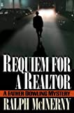 Requiem for a Realtor: A Father Dowling Mystery (Father Dowling Mysteries)