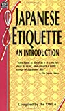img - for Japanese Etiquette: An Introduction by World Fellowship Committee of the Tokyo Y.W.C.A. (1959-10-02) book / textbook / text book