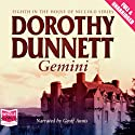 Gemini Audiobook by Dorothy Dunnett Narrated by Geoff Annis
