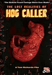 Lost Realities Of Hog Caller, The
