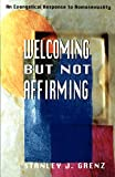img - for Welcoming but Not Affirming: An Evangelical Response to Homosexuality book / textbook / text book