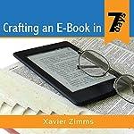 Crafting an eBook in 7 days | Xavier Zimms