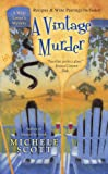 A Vintage Murder (Wine Lovers Mysteries, No 4)