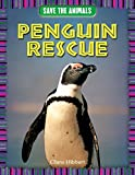 img - for Penguin Rescue (Save the Animals) book / textbook / text book
