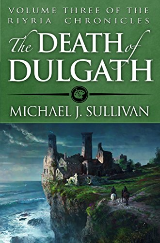 The Death of Dulgath (The Riyria Chronicles Book 3)