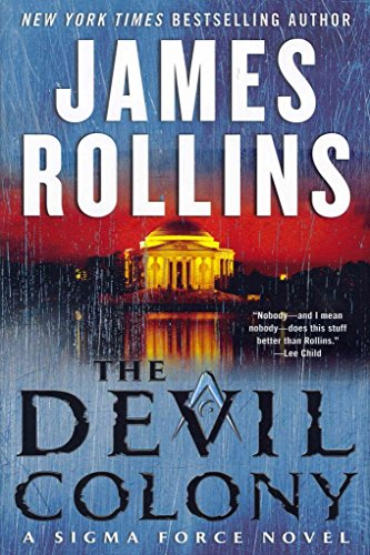 the-devil-colony-a-sigma-force-novel-by-james-rollins-published-june-2011