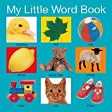 Roger Priddy My Little Word Book (My Little Books)