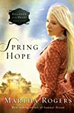 img - for Spring Hope (Seasons of the Heart) book / textbook / text book