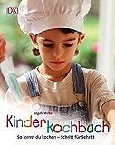 Kinderkochbuch: So lernst Du kochen - Schritt für Schritt