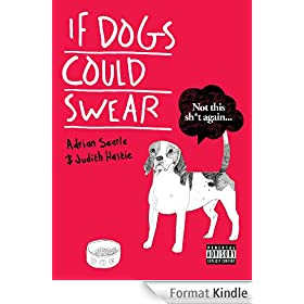 If Dogs Could Swear