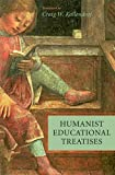 img - for Humanist Educational Treatises (The I Tatti Renaissance Library) book / textbook / text book