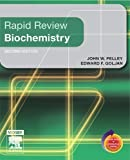 img - for Rapid Review Biochemistry: With STUDENT CONSULT Online Access, 2e 2nd (second) by Pelley PhD, John W., Goljan MD, Edward F. (2006) Paperback book / textbook / text book
