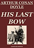 His Last Bow (Annotated) (English Edition)