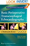 Basic Perioperative Transesophageal E...