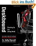 Deskbound: Standing Up to a Sitting W...