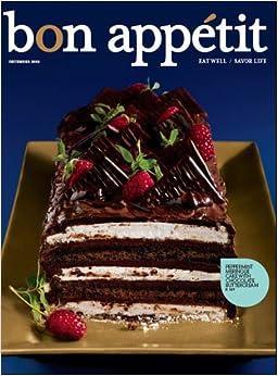 Bon Appetit: Eat Well, Savor Life - December 2009 Magazine (Cover ...