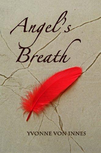 Book: Angel's Breath by Yvonne von Innes