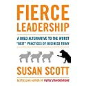 Fierce Leadership: A Bold Alternative to the Worst