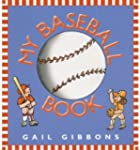 (MY BASEBALL BOOK) BY Gibbons, Gail(A...
