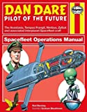 Dan Dare: Spacefleet Operations (Owners' Workshop Manual)