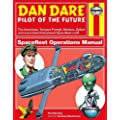 Dan Dare: Spacefleet Operations Manual (Owner's Workshop Manual) (Haynes Owners' Workshop Manuals)