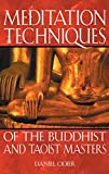 Meditation Techniques of the Buddhist and Taoist Masters (0892819677) by Odier, Daniel