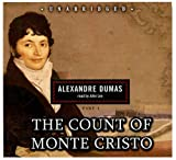 The Count of Monte Cristo: Blackstone Audio Classic Collection (Part 1 of  2 parts) (Library Edition)