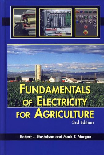 Fundamentals Of Electricity For Agricuture, 3rd Edition
