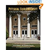 Pittsburg State University: A Photographic History of the First 100 Years