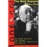 """The Bald Soprano"", and Other Playsby Eugaene Ionesco"