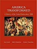 America Transformed: A History of the United States Since 1900 (0155080466) by Gerstle, Gary