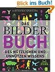 Das BilderBuch -: des n�tzlichen und...