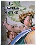 La Chapelle Sixtine : la vo�te restau...
