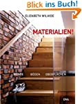Materialien!: W�nde, B�den, Oberfl�ch...