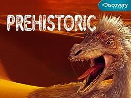 Prehistoric: Season 1 [HD]