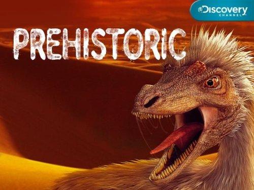 Prehistoric: Season 1