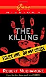 The Killing (1416924590) by Robert Muchamore