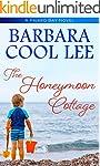 The Honeymoon Cottage (Pajaro Bay Ser...