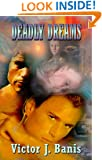 DEADLY DREAMS (Deadly Mystery #3)