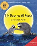 Un Beso en Mi Mano (The Kissing Hand) (Spanish Edition)