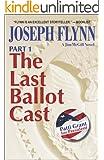 Part 1: The Last Ballot Cast (Jim McGill series Book 4)