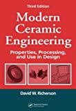 img - for Modern Ceramic Engineering: Properties, Processing, and Use in Design, Third Edition (Materials Engineering) (v. 29) book / textbook / text book