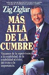 Más Allá De La Cumbre por Zig Ziglar (Edición en Español)