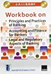 J.A.I.I.B./D.B.F. Workbook On Principles and Practices of Banking/Accounting and Finance for Bankers/Legal and Regulatory Aspects of Banking