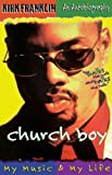 img - for Church Boy: My Music & My Life book / textbook / text book