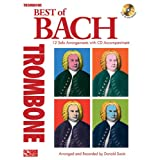Best of bach for trombone: 12 solo arrangements with cd accompaniment