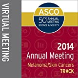 2014 Annual Meeting Virtual Meeting: Melanoma/Skin Cancers