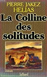 La Colline des solitudes par H�lias